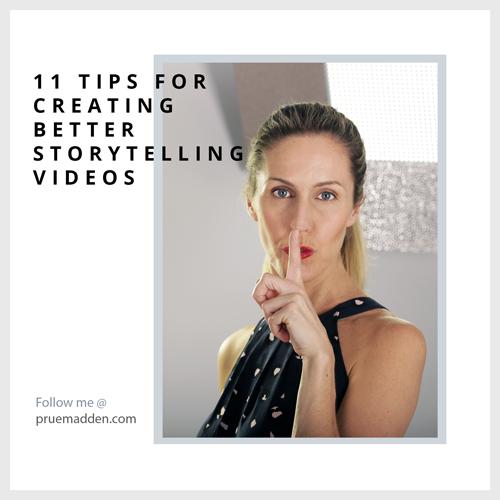 11 Tips for Creating Better Storytelling Videos